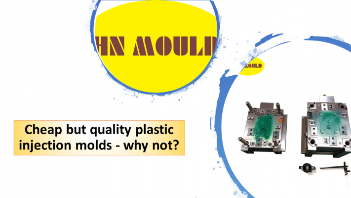Cheap but quality plastic injection molds - why not