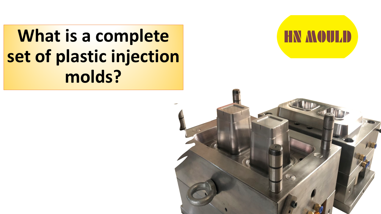 What is a complete set of plastic injection molds?